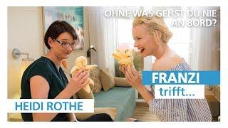 Franzi trifft .. Heidi Rothe!