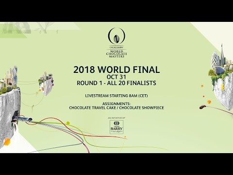 ROUND 1 - 2018 WORLD FINAL World Chocolate Masters