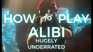 How to play Alibi (Rainbow Six Siege Guide)