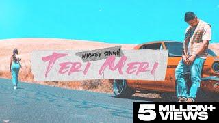 Teri Meri (OFFICIAL VIDEO) Mickey Singh | TreehouseVHT | Latest Punjabi Songs 2021 (Part 2 of 4)