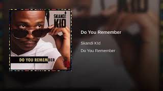 Skandi Kid - Do You Remember (Official Audio) HQ-Audio