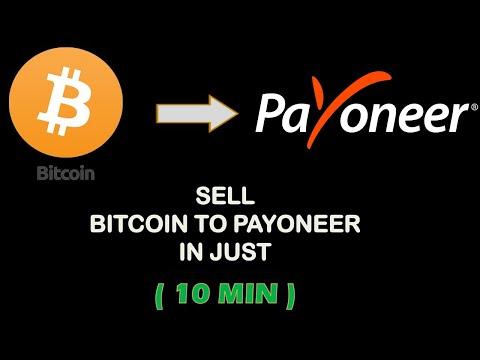 Sell Bitcoin For Payoneer || Bitcoin To Payoneer || 10 Min