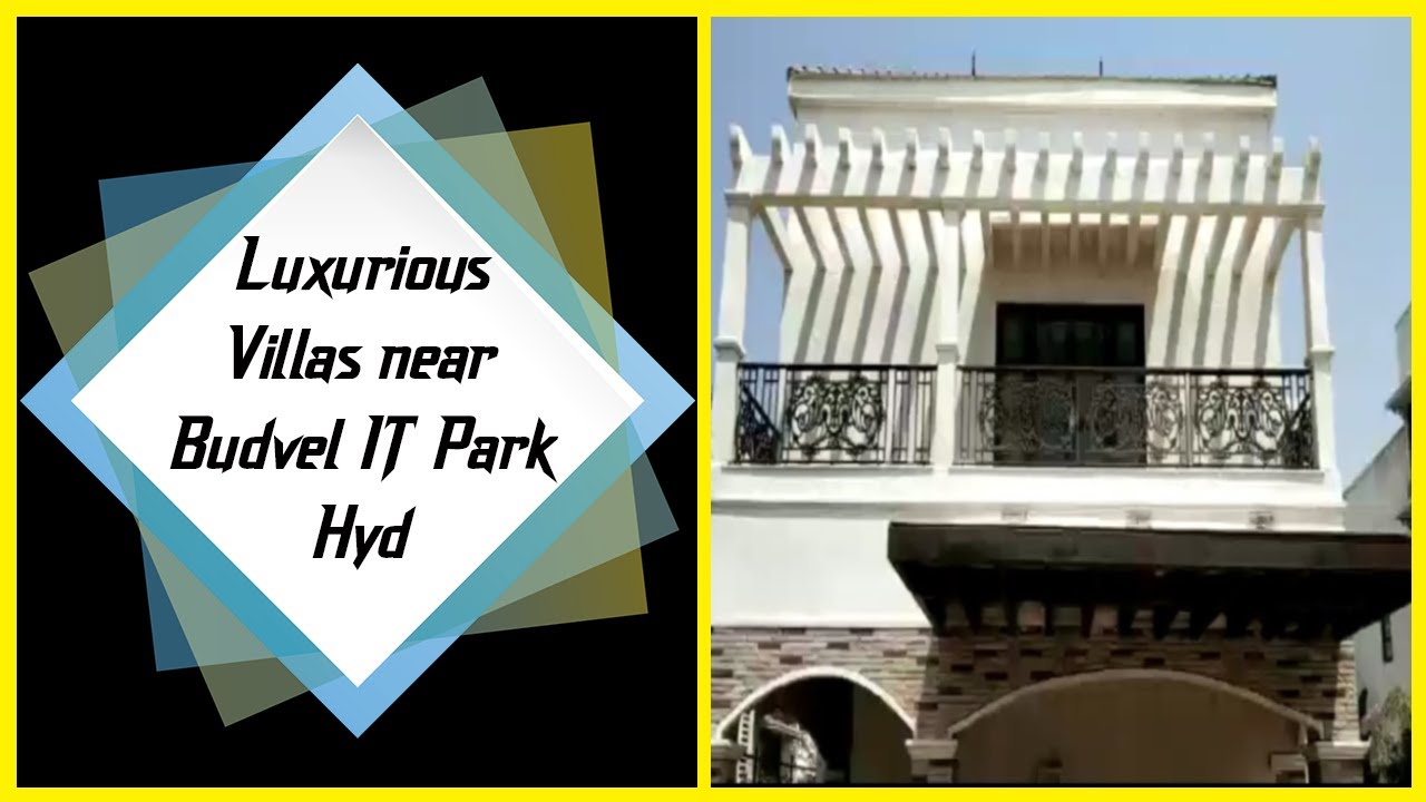 Luxurious Villas near Budvel IT Park