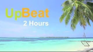 Upbeat Music, Upbeat Songs & Upbeat Instrumental: 2 Hours (Upbeat Background Music)