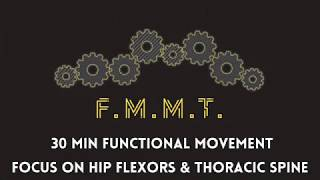 FMMT: Hip Flexors and Thoracic spine