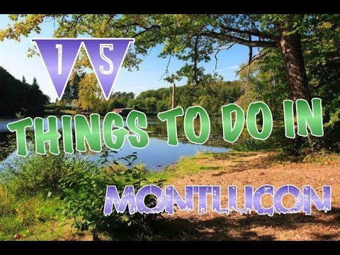 Top 15 Things To Do In Montlucon France Youtube