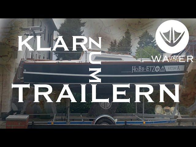 Klar zum Trailern! [Wasserwanderer.de - kleines Boot, großes Abenteuer!]