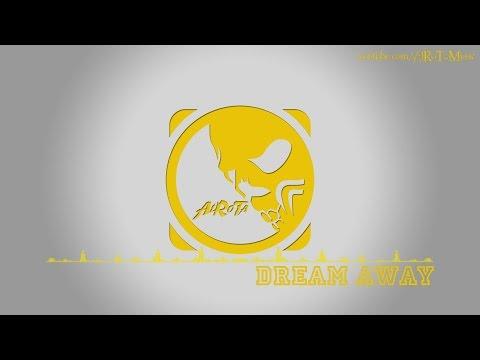 Dream Away by Kalle Engstrom - [Dance Music]