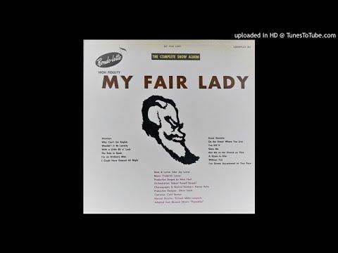 My Fair Lady: The Complete Show Album (Rondolette Records)
