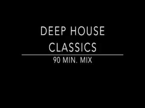 Deep house classics 90 min mix youtube for 90s deep house