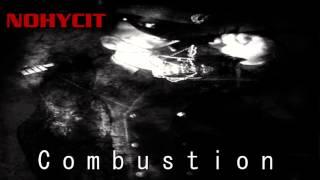 Nohycit - Combustion