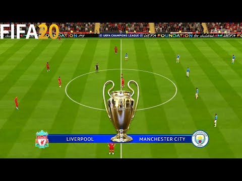 FIFA 20 | Liverpool vs Manchester City - UEFA Champions League UCL - Full Match & Gameplay