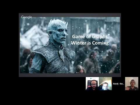 Neo4j Online Meetup #20: The Graph Of Thrones