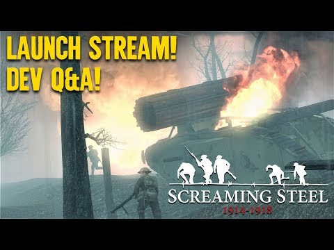 Screaming Steel Launch Gameplay Session with Developers