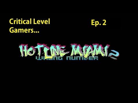 [CLG] Hotline Miami 2: Wrong Number  - Iceman and the Master-baiter - 2 |
