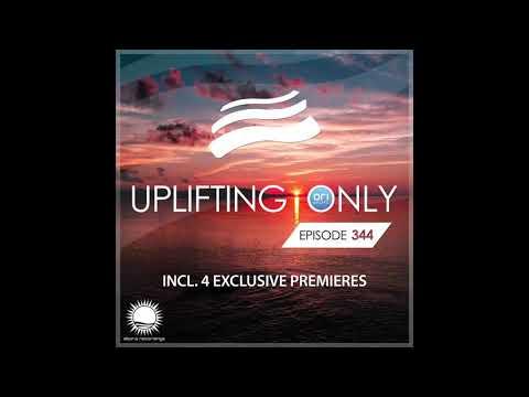 Ori Uplift - Uplifting Only 344 (Sept 12, 2019) [All Instrumental]