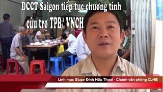 Tin Mừng: DCCT Saigon tiếp tục chương trình cứu giúp TPB/VNCH