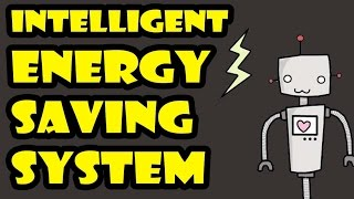 Intelligent Energy Saving System