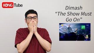 """디마쉬 """"The Show Must Go On"""" 리액션 _ Dimash """"The Show Must Go on"""" Reaction"""