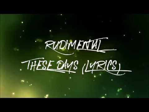 Rudimental - These Days feat. Jess Glynne, Macklemore & Dan Caplen (Lyrics)