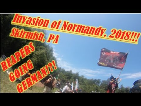 REAPER'S ASSASSINS, INVASION OF NORMANDY 2018!!! Skirmish, PA, Part 1