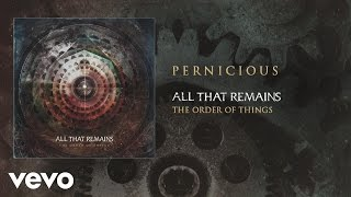 All That Remains - Pernicious (audio) YouTube Videos