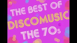 The Best Of Discomusic: The 70s