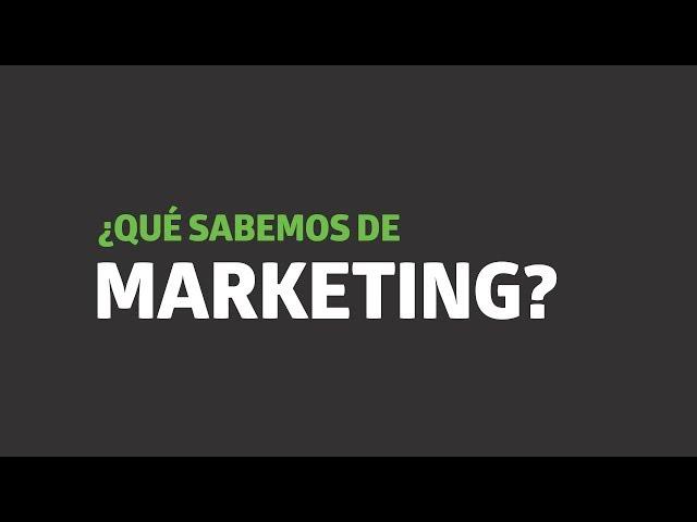 ¿Qué sabemos de marketing? | UTEL Universidad