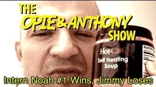 Opie & Anthony: Intern Noah #1 Wins, Jimmy Loses (11/29/04-01/12/05)