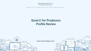 SureLC for Producers - Profile Review