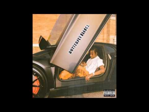 Travis Scott - Butterfly Effect (New Song)