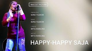 Happy-Happy Saja - Mita Marlina (Official Lyrics Video)