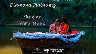DIAMOND PLATNUMZ - THE ONE (OFFICIAL VIDEO LYRICS)