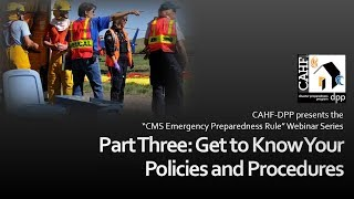 DPP Webinar Series Part Three - Policies and Procedures (CMS Emergency Preparedness Rule)