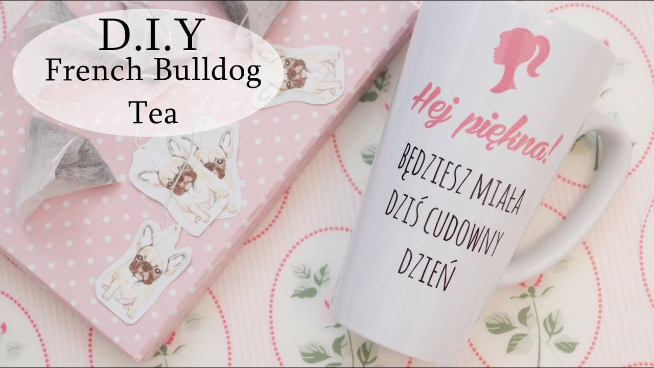 DIY Cute French Bulldog Tea! + mygiftdna.pl [anna koper]