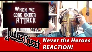 JUDAS PRIEST - NEVER THE HEROES - REACTION!!!