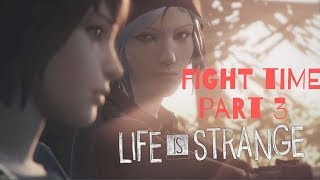 life is strange part 3 getting into a fight (lets play)