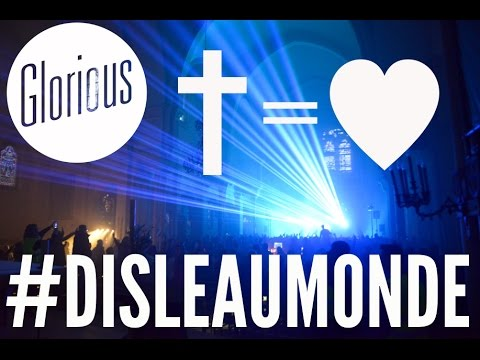 Glorious    † = ♥  #DisLeAuMonde