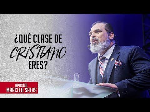 ¿Qué Clase De Cristiano Eres? | Ap. Marcelo Salas M.