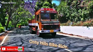 Ooty: Bike Ride on Ooty Hills Tourist Place, Bike, Lorry, Bus & Car Travel on Nilgiris.