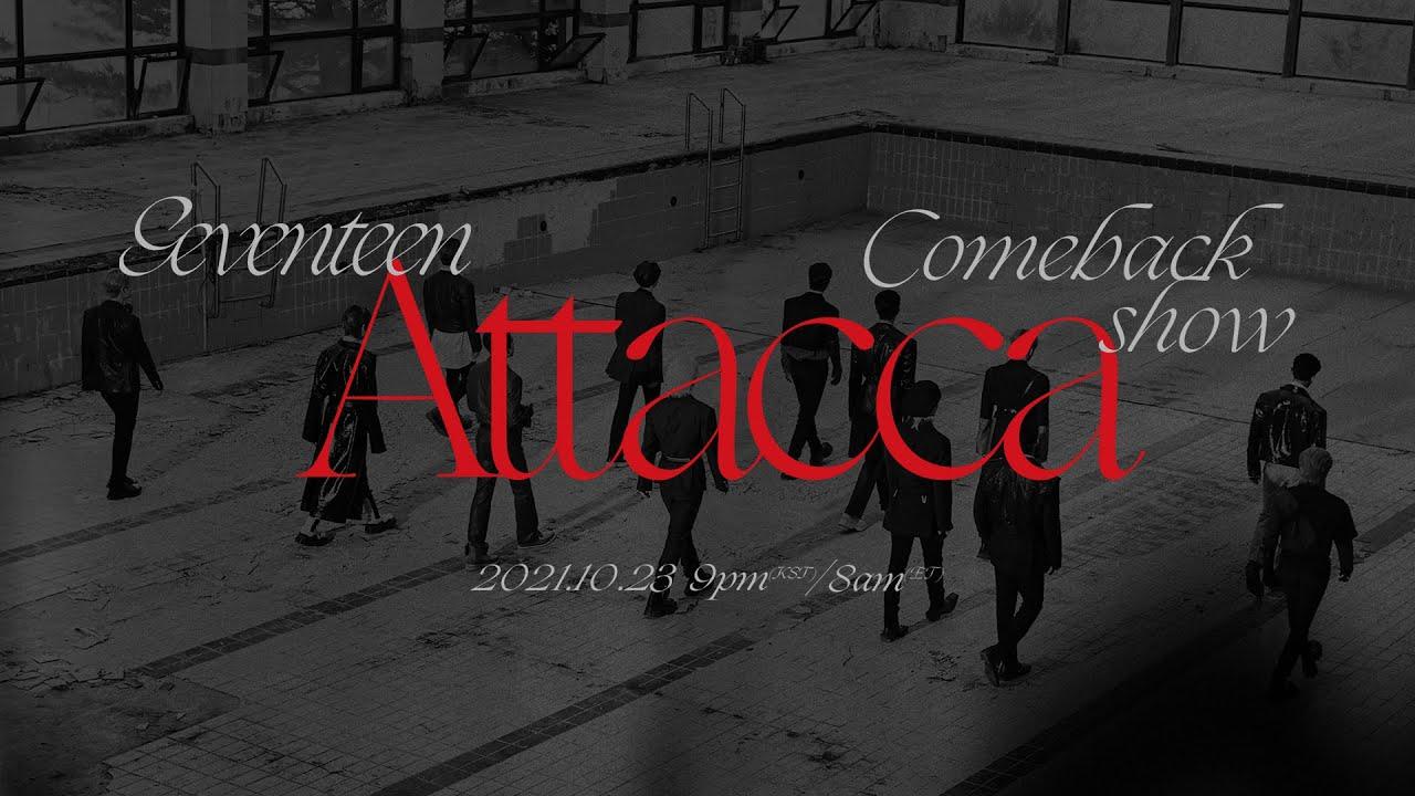 Download SEVENTEEN Comeback Show 'Attacca'