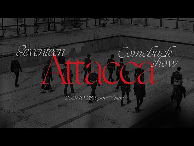 SEVENTEEN Comeback Show 'Attacca'