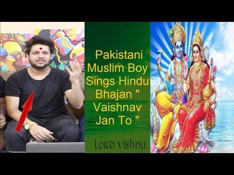 Muslims Reacts to Hindu Bhajan   Vaishnav Jan To   By Shafqat Amanat   Favorite of Mahatma Gandhi