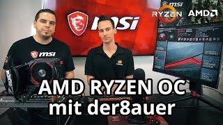 AMD Ryzen OC mit der8auer | X470 GAMING M7 | Ryzen 7 2700X