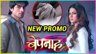 Jennifer Winget's Serial Bepanaah Latest Promo All About Love And Betrayal | Harshad Chopra, Sehban