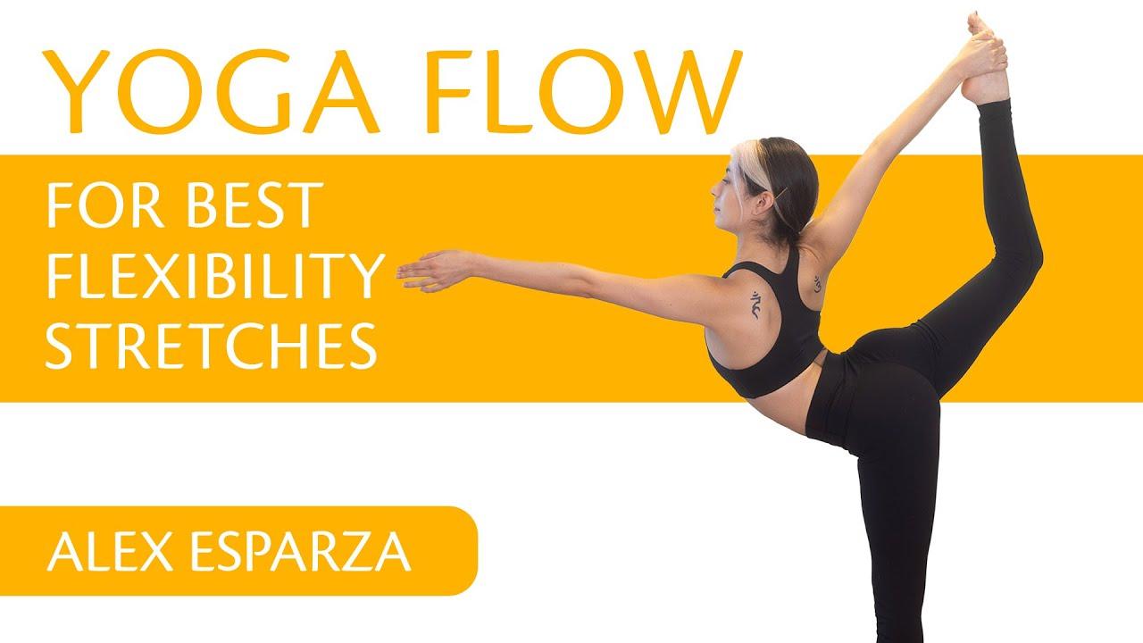 Yoga Flow for Best Flexibility Stretches w/ Alex | for Intermediate & Advanced yogis
