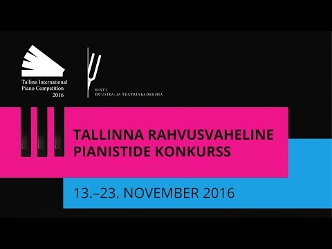 OTSE/LIVE: Tallinn International Piano Competition 2016 (II voor/2nd round, 18. nov)