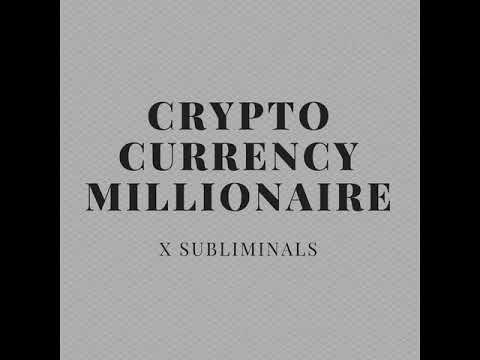 Cryptocurrency Millionaire -- Subliminal