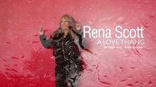 Rena Scott - A Love Thang (BM Dance Remix)