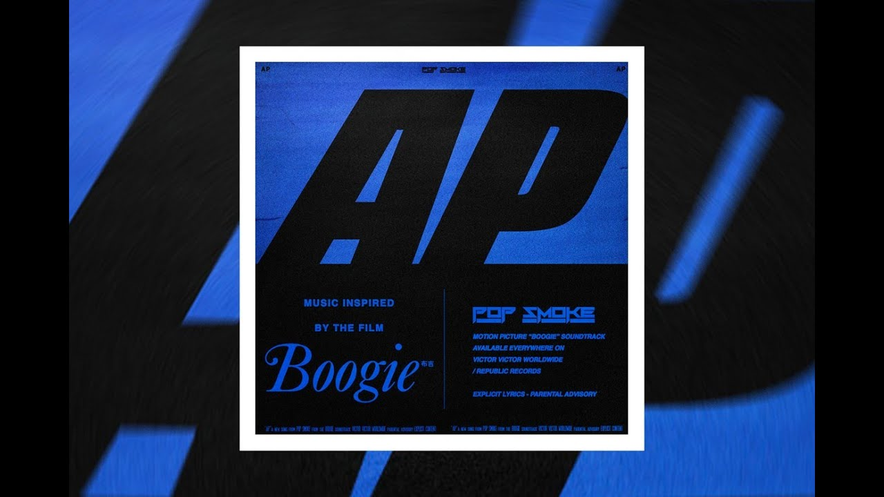 "Pop Smoke – AP (Music from the film ""Boogie"") Lyrics"